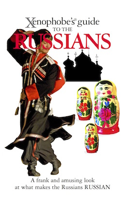The Xenophobe's Guide to the Russians